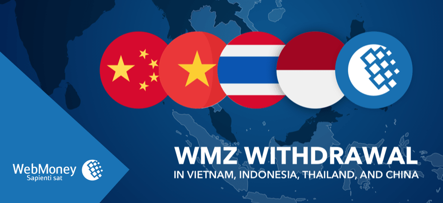 WMZ withdrawal in Vietnam, Indonesia, Thailand, and China